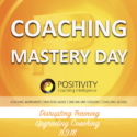 "Ημερίδα ""Coaching Mastery Day"" από την Positivity Coaching"