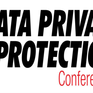 2nd Data Privacy & Protection Conference: Ένα ευρωπαϊκό συνέδριο στην Ελλάδα