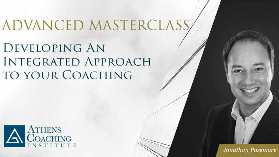Advanced Masterclass με τον Prof. Jonathan Passmore από το Athens Coaching Institute